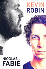 Affiche Kevin robin et nicolas fabie