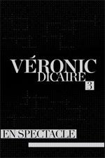 Affiche Veronic dicaire