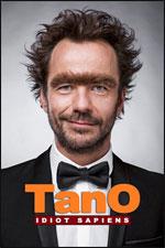 Affiche Tano dans idiot sapiens