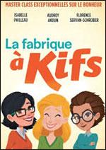 Affiche La fabrique a kifs