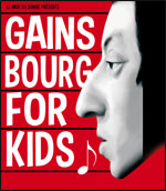 Affiche Gainsbourg for kids !