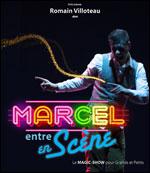 Affiche Marcel entre en scene