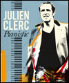 "R�servation JULIEN CLERC ""PIANISTIC"""