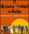 R�servation ORCHESTRE NATIONAL DE BARBES