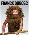 ticket theatre humour FRANCK DUBOSC A L'ETAT SAUVAGE