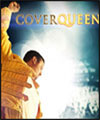 R�servation COVERQUEEN HOMMAGE A QUEEN