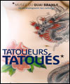 R�servation VISITE GUIDEE TATOUEURS TATOUES