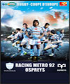 RACING METRO 92 / OSPREYS RUGBY