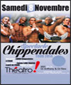 R�servation CHIPPENDALES + SOIREE