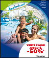 Vente Flash Aquaboulevard