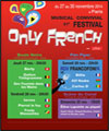R�servation ONLY FRENCH FESTIVAL - DAY 3