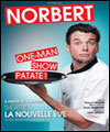 R�servation NORBERT, ONE MAN SHOW PATATE!