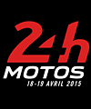 R�servation 24 HEURES MOTOS 2015