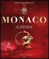 R�servation MONACO, LE SPECTACLE...