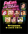 R�servation RUPAUL'S DRAG RACE