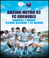 R�servation RACING METRO 92/ FC GRENOBLE RUGBY