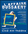 R�servation L'AFFAIRE DUSSAERT