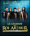 ticket LA LEGENDE DU ROI ARTHUR