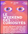 Le Weekend des Curiosit�s