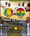 Mali/Ghana - Match amical international