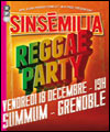 R�servation SINSEMILIA REGGAE PARTY