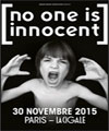 R�servation NO ONE IS INNOCENT