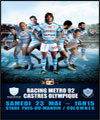 R�servation RACING METRO 92 / CASTRES OLYMPIQUE