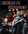 EMILE & IMAGES EN CONCERT