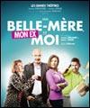 MA BELLE-MERE MON EX ET MOI