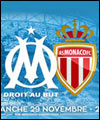 R�servation OLYMPIQUE DE MARSEILLE - AS MONACO
