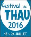FESTIVAL DE THAU 2016 PASS 3J NOEL