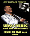 "R�servation UROS PERIC ""RAY CHARLES TRIBUTE"""