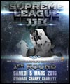 R�servation SUPREME LEAGUE JJB 1ER TOUR