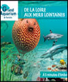 R�servation GRAND AQUARIUM DE TOURAINE