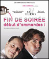 R�servation FIN DE SOIREE DEBUT D'EMMERDES !