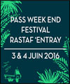 R�servation PASS WEEKEND FESTIVAL RASTAF'ENTRAY