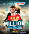 R�servation LUDOVIK FETE SON MILLION DE FANS
