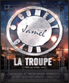 R�servation LA TROUPE DU JAMEL COMEDY CLUB