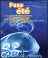 R�servation AQUARIUM DE PARIS - PASS �T�