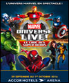 Spectacle : Marvel Universe Live !