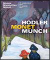 R�servation HODLER, MONET MUNCH