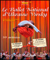 Réservation LE BALLET NATIONAL D'UKRAINE VIRSKY