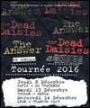 R�servation THE ANSWER & THE DEAD DAISIES