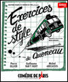 R�servation EXERCICES DE STYLE