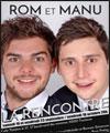ROM ET MANU LA RENCONTRE