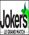 R�servation JOKERS : LE GRAND MATCH