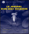 R�servation LE JOURNAL D?UN CHAT ASSASSIN