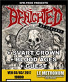 Réservation BENIGHTED + SVART CROWN