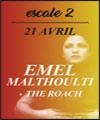 Réservation EMEL MATHLOUTHI + THE ROACH