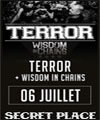 Réservation TERROR + WISDOM OF CHAINS